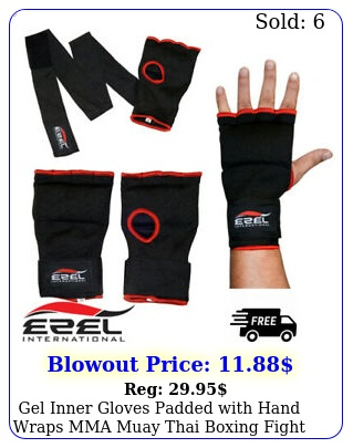 gel inner gloves padded with hand wraps mma muay thai boxing fight pai