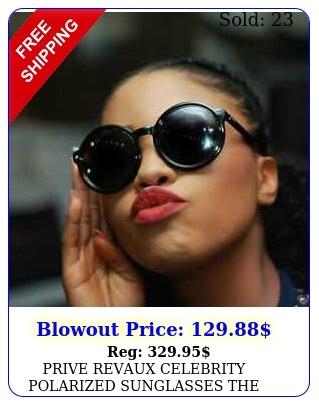 prive revaux celebrity polarized sunglasses the boss black bran