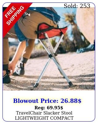 travelchair slacker stool lightweight compact portable outdoor tripod campin