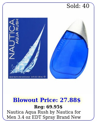 nautica aqua rush by nautica men oz edt spray brand ne