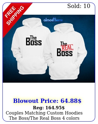 couples matching custom hoodies the bossthe real boss  color