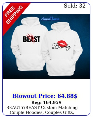 beautybeast custom matching couple hoodies couples gifts anniversary color