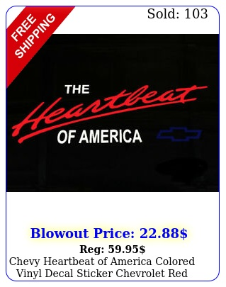 chevy heartbeat of america colored vinyl decal sticker chevrolet red white blu