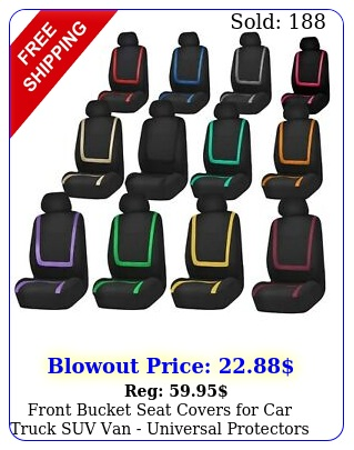 front bucket seat covers car truck suv van universal protectors colo