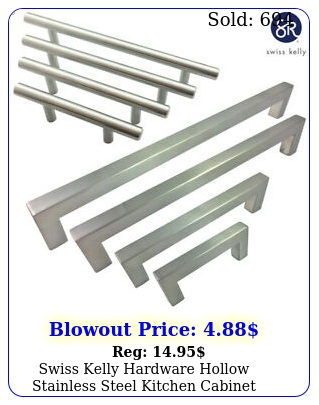 swiss kelly hardware hollow stainless steel kitchen cabinet handles drawer pull