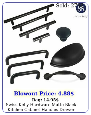 swiss kelly hardware matte black kitchen cabinet handles drawer pull