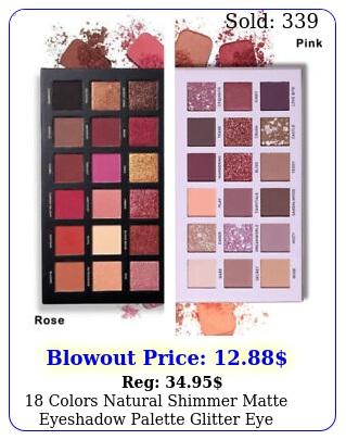 colors natural shimmer matte eyeshadow palette glitter eye makeup cosmeti