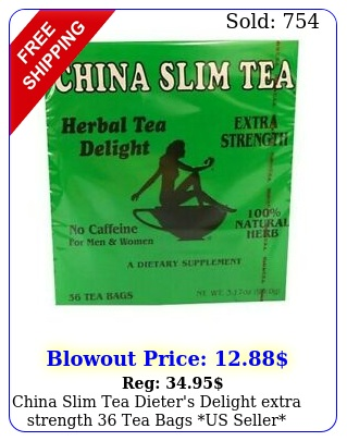 china slim tea dieter's delight extra strength tea bags us selle