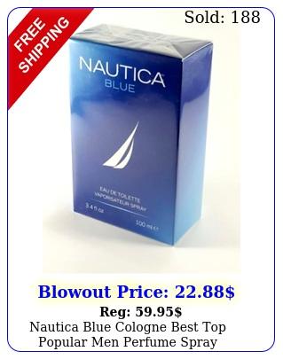 nautica blue cologne best top popular men perfume spray authentic oz m