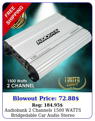 audiobank channels watts bridgedable car audio stereo amplifier