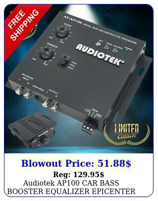 audiotek ap car bass booster equalizer epicenter audio digital bas