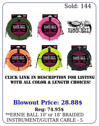 ernie ball ' or ' braided instrumentguitar cable  color choice