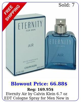eternity air by calvin klein oz edt cologne spray men i