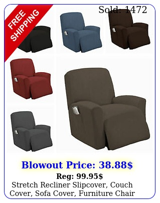 stretch recliner slipcover couch cover sofa cover furniture chair slipcover