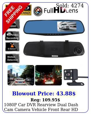 p car dvr rearview dual dash cam camera vehicle front rear hd video recorde