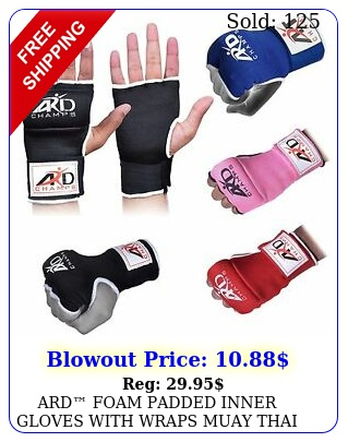 ard foam padded inner gloves with wraps muay thai boxing martial arts sx
