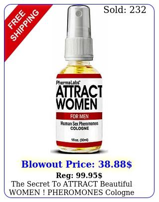 the secret to attract beautiful women pheromones cologne oz phermalab