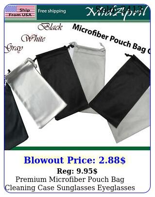 premium microfiber pouch bag cleaning case sunglasses eyeglasses high qualit