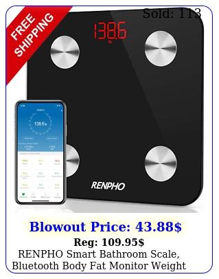 renpho smart bathroom scale bluetooth body fat monitor weight scale digita
