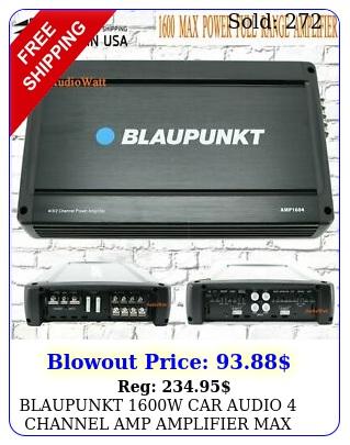 blaupunkt w car audio channel amp amplifier max peak power am