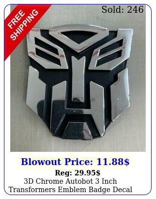 d chrome autobot inch transformers emblem badge decal car stickers truc