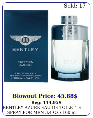 bentley azure eau de toilette spray men oz  ml brand in bo