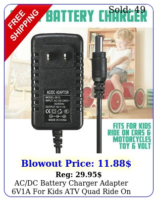 acdc battery charger adapter va kids atv quad ride on cars motorcycle