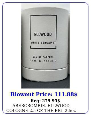 abercrombie ellwood cologne oz the big oz bottle unisex ship same da