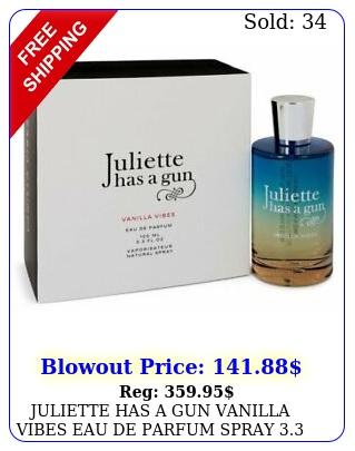 juliette has a gun vanilla vibes eau de parfum spray oz  ml brand ne