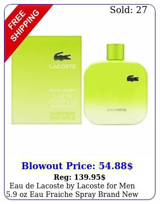 eau de lacoste by lacoste men oz eau fraiche spray bran
