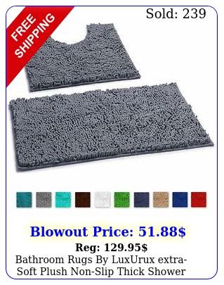 bathroom rugs by luxurux extrasoft plush nonslip thick shower bath mat se