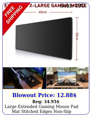 large extended gaming mouse pad mat stitched edges nonslip waterproof mousepa