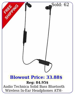 audio technica solid bass bluetooth wireless inear headphones athcksxb