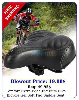 comfort extra wide big bum bike bicycle gel soft pad saddle seat sport
