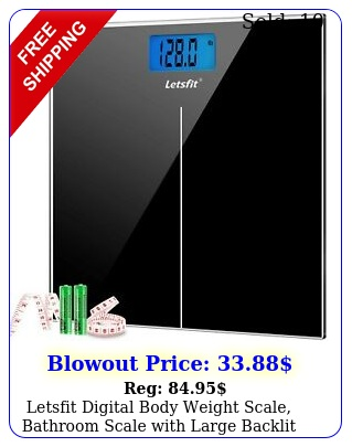 letsfit digital body weight scale bathroom scale with large backlit displa