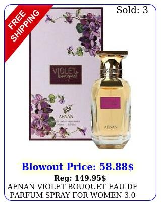 afnan violet bouquet eau de parfum spray women oz  ml brand ne