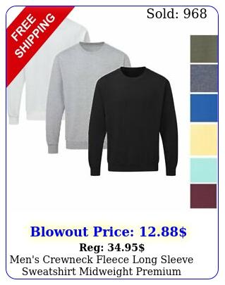 men's crewneck fleece long sleeve sweatshirt midweight premium cotton sweate