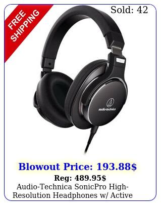 audiotechnica sonicpro highresolution headphones w active noise cancellatio
