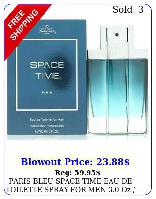 paris bleu space time eau de toilette spray men oz  ml brand ne