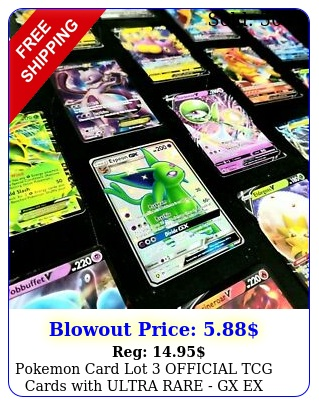 pokemon card lot official tcg cards with ultra rare gx ex mega v fa  holo