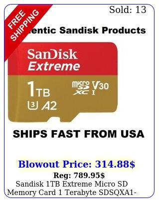 sandisk tb extreme micro sd memory card terabyte sdsqxatgnm