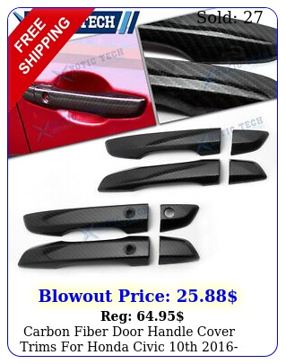 carbon fiber door handle cover trims honda civic th accessorie