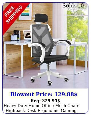 heavy duty home office mesh chair highback desk ergonomic gaming swivel headres