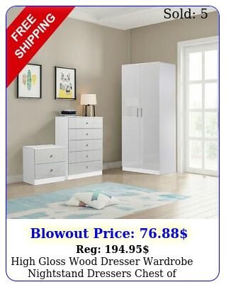 high gloss wood dresser wardrobe nightstand dressers chest of drawers bedroom u