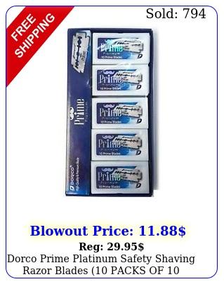 dorco prime platinum safety shaving razor blades packs of blades