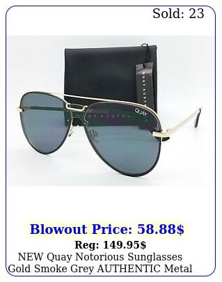 quay notorious sunglasses gold smoke grey authentic metal aviator unise