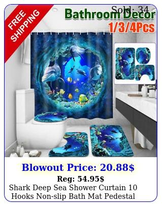 shark deep sea shower curtain hooks nonslip bath mat pedestal rug lid toile