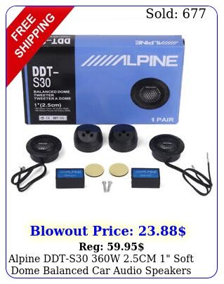alpine ddts w cm soft dome balanced car audio speakers tweeter