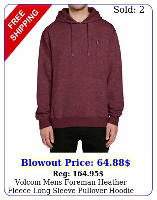 volcom mens foreman heather fleece long sleeve pullover hoodie wine red clot