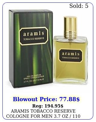 aramis tobacco reserve cologne men oz  ml eau de parfum spray ni